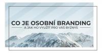 Co je osobní branding a jak ho využít pro váš byznys