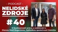 PODCAST No 40: O budoucnosti práce a vzdělávání s Dianou Rádl Rogerovou, ředitelkou společnosti Deloitte