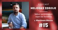 Podcast No 15: Nábor zaměstnanců nejen do Temelína s Martinem Mácou z ČEZ