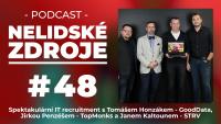 PODCAST No 48: Spektakulární IT recruitment s Tomášem Honzákem (GoodData), Jirkou Penzéšem (TopMonks) a Janem Kaltounem (STRV)