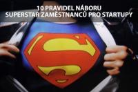 10 pravidel náboru superstar zaměstnanců pro startupy