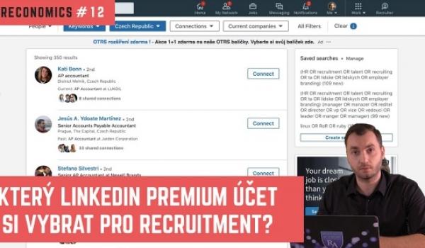 Který LinkedIn Premium účet si vybrat pro recruitment? | HIRECONOMICS #12