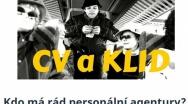 Lovec Hlav 9.3. 2016 | Kdo má rád personální agentury?