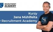 Kurzy Jana Mühlfeita v Recruitment Academy
