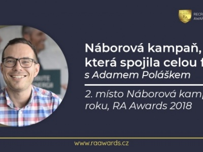 Náborová kampaň, která spojila celou firmu, s Adamem Poláškem