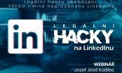 Pozvánka na webinář: Legální hacky obcházení VŠECH limitů neplaceného LinkedInu